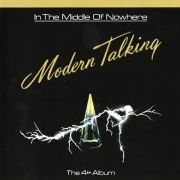 Modern Talking ‎– In The Middle Of Nowhere