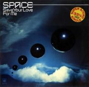 Space – Save Your Love For Me